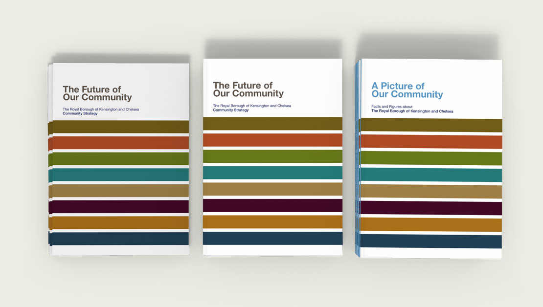 The Royal Borough of Kensington and Chelsea Community Strategy Document Design